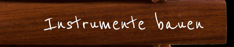 instrumente-bauen-weiss_13